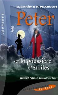 Dave Barry et Ridley Pearson - Peter et la poussière d'étoiles.
