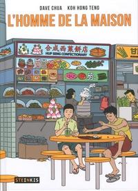 Dave Chua et Hong Teng Koh - L'homme de la maison.