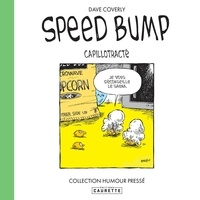 Dave Coverly - Speed Bump Tome 2 : Capillotracté.