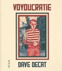 Dave Decat - Voyoucratie.