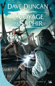 Dave Duncan - La Septième Epée Tome 2 : Le Voyage du Saphir.