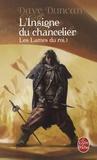 Dave Duncan - Les Lames du Roi Tome 1 : L'Insigne du Chancelier.