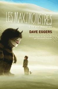 Dave Eggers - Les maximonstres - L'île aux monstres.
