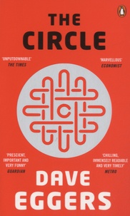 Dave Eggers - The Circle.