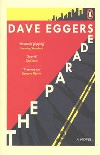 Livres audio gratuits à télécharger sur ordinateur The Parade (French Edition) ePub iBook par Dave Eggers 9780241986271