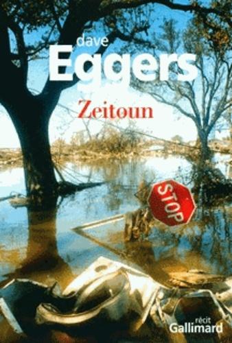 Dave Eggers - Zeitoun.