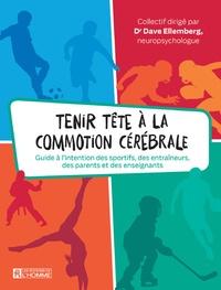 Tenir tête à la commotion cérébrale - Guide à lintention des sportifs, des entraîneurs, des parents et des enseignants.pdf