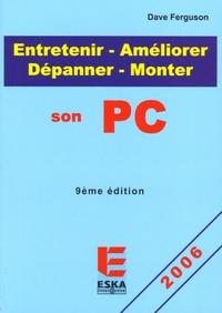 Entretenir-Améliorer-Monter-Dépanner son PC - Dave Ferguson |