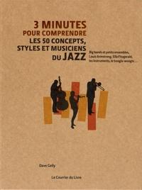3 minutes pour comprendre les 50 concepts, styles et musiciens du jazz.pdf