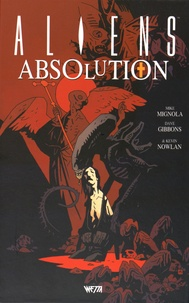 Dave Gibbons et Mike Mignola - Aliens Absolution.