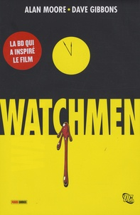 Dave Gibbons et Alan Moore - Watchmen.
