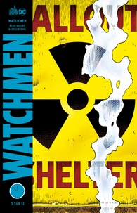 Dave Gibbons et Allan Moore - Watchmen - Tome 3.