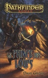 Dave Gross - Pathfinder Tome 1 : Le prince des loups.