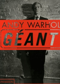 Dave Hickey et Kenneth Goldsmith - Andy Warhol Géant.