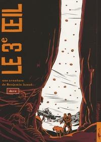 Dave - Le 3e Oeil - Tome 1, Une aventure de Benjamin Jamet.