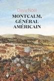 Dave Noël - Montcalm, général américain.