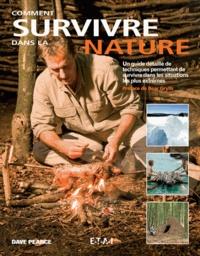 Dave Pearce - Comment survivre dans la nature.