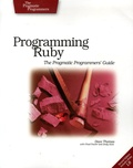 Dave Thomas et Chad Fowler - Programming Ruby - The Pragmatic Programmer's Guide.