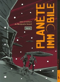 Dave - Une aventure de Benjamin Jamet Tome 2 : Planète immobile.