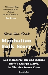 Dave Van Ronk et Elijah Wald - Manhattan Folk Story.