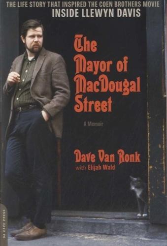 The Mayor of MacDougal Street. A Memoir