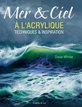 Dave White - Mer & ciel à l'acrylique - Techniques & inspiration.