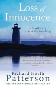 Davi Patterson et Richard North Patterson - Loss of Innocence.
