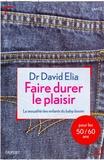 David Élia - Faire durer le plaisir.