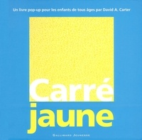 David-A Carter - Carré Jaune - Un livre pop-up.