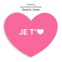 David A. Carter - Je t'aime.