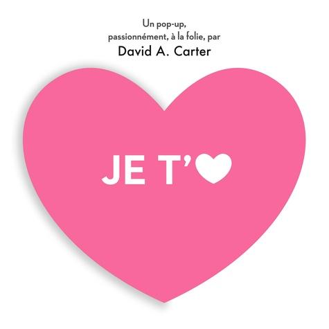 David-A Carter - Je t'aime.