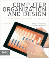 David A. Patterson et John L. Hennessy - Computer Organization and Design - The Hardware/Software Interface.