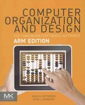 David-A Patterson et John-L Hennessy - Computer Organization and Design - The Hardware / Software Interface ARM Edition.