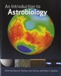 David A. Rothery et Iain Gilmour - An Introduction to Astrobiology.