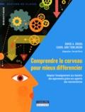 David-A Sousa et Carol Ann Tomlinson - Comprendre le cerveau pour mieux différencier - Adapter l'enseignement aux besoins des apprenants grâce aux apports des neurosciences.