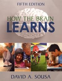 David A. Sousa - How the Brain Learns.