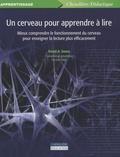 David-A Sousa - Un cerveau pour apprendre à lire - Mieux comprendre le fonctionnement du cerveau pour enseigner la lecture plus efficacement.