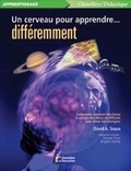 David-A Sousa - Un cerveau pour apprendre… différemment.
