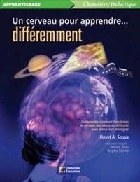 David A. Sousa - Un cerveau pour apprendre…... différemment.