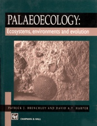 PALAEOECOLOGY. Ecosystems, environments and evolution, édition en anglais.pdf