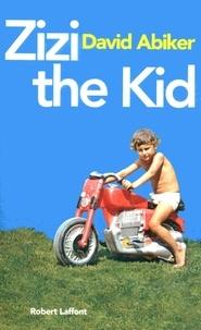 David Abiker - Zizi the kid.