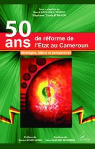 Deedr.fr 50 ans de réforme de l'état au Cameroun - Stratégies, bilans et perspectives Image