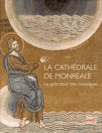 La cathédrale de Monreale - La splendeur des mosaïques.pdf