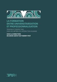 La formation entre universitarisation et professionnalisation - Tensions et perspectives dans des métiers de linteraction humaine.pdf