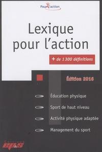 David Adé et Nicolas Mascret - Lexique pour l'action.