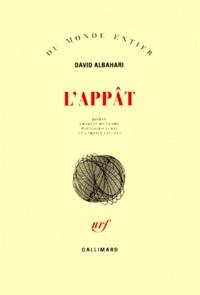 David Albahari - L'appât.