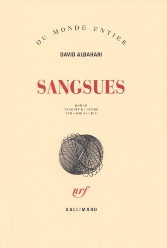 David Albahari - Sangsues.