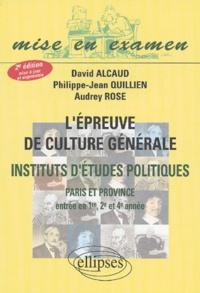 David Alcaud et Philippe-Jean Quillien - L'épreuve de culture générale - IEP de Paris et province (entrée en 1e, 2e et 4e année).