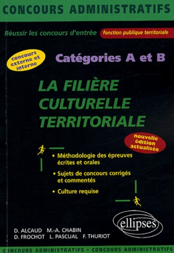 David Alcaud - La filière culturelle territoriale - Catégories A et B.