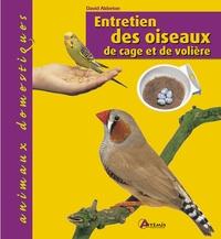 David Alderton - Entretien des oiseaux de cage et de volière.